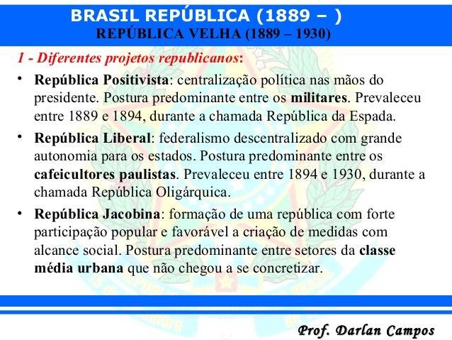 09. brasil aula sobre república velha parte 01