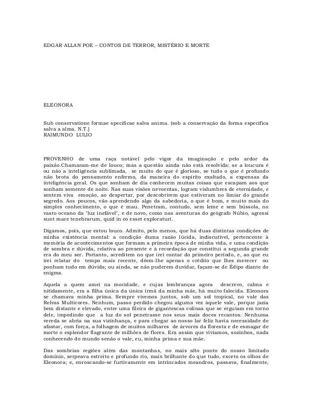 EDGAR ALLAN POE – CONTOS DE TERROR, MISTÉRIO E MORTE  ELEONORA Sub conservatione formae specificae salva anima. (sob a con...