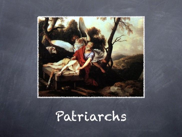 09.15.2010 patriarchs