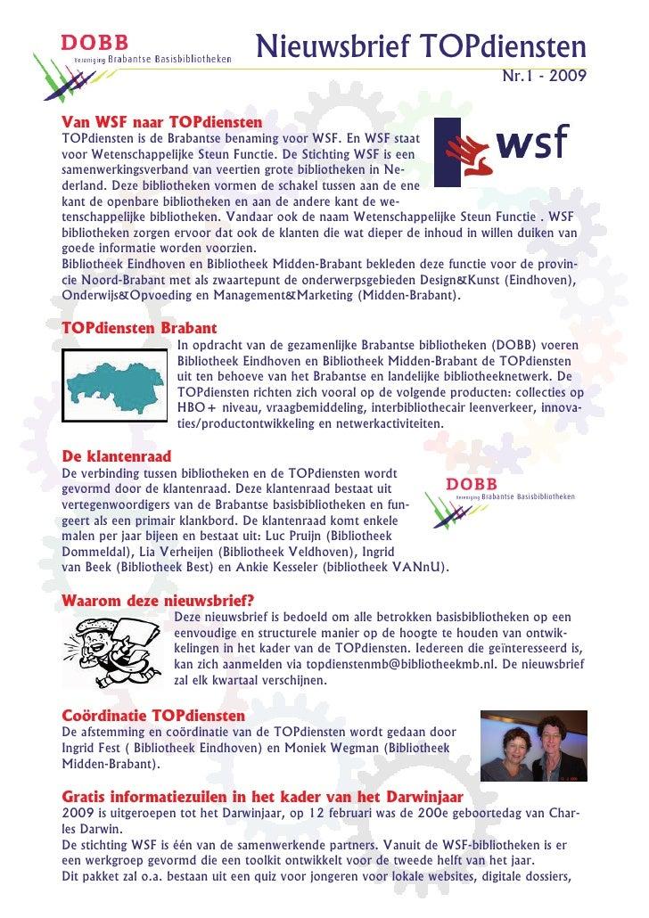 Nieuwsbrief TOPdiensten                                                                                 Nr.1 - 2009   Van ...