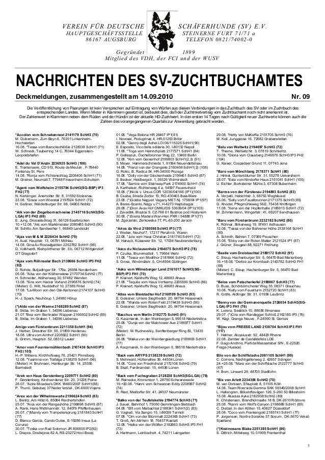 1 VEREIN FÜR DEUTSCHE SCHÄFERHUNDE (SV) E.V. HAUPTGESCHÄFTSSTELLE STEINERNE FURT 71/71 a 86167 AUGSBURG TELEFON 0821/74002...
