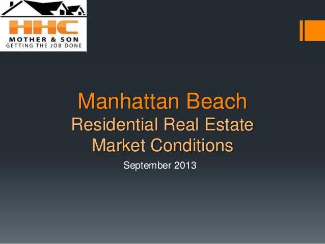 Manhattan Beach Residential Real Estate Market Conditions September 2013