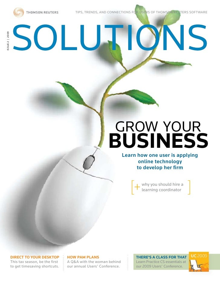 TIPS, TreNdS, aNd CONNeCTIONS fOr USerS Of ThOmSON reUTerS SOfTware                      SOLUTIONS ISSUe 2 | 2009         ...