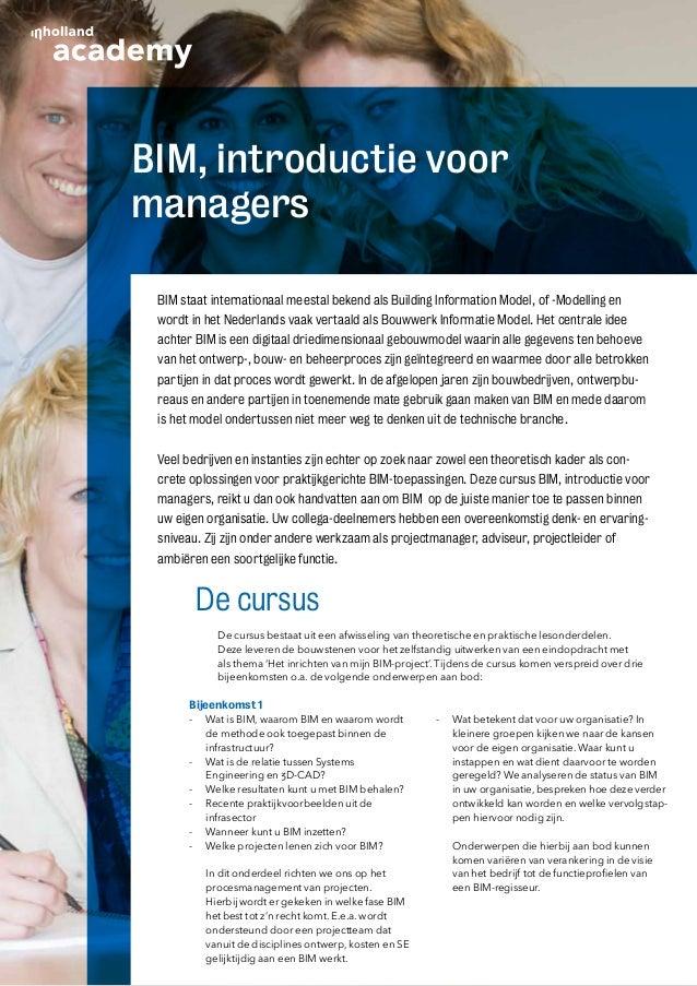 BIM, introductie voormanagers BIM staat internationaal meestal bekend als Building Information Model, of -Modelling en wor...