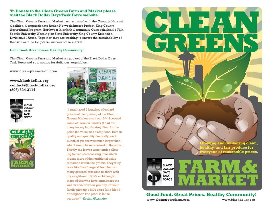 CLEANTo Donate to the Clean Greens Farm and Market pleasevisit the Black Dollar Days Task Force website.The Clean Greens F...