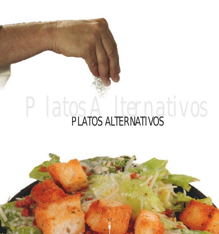 Platos Alternativos    PLATOS ALTERNATIVOS          87