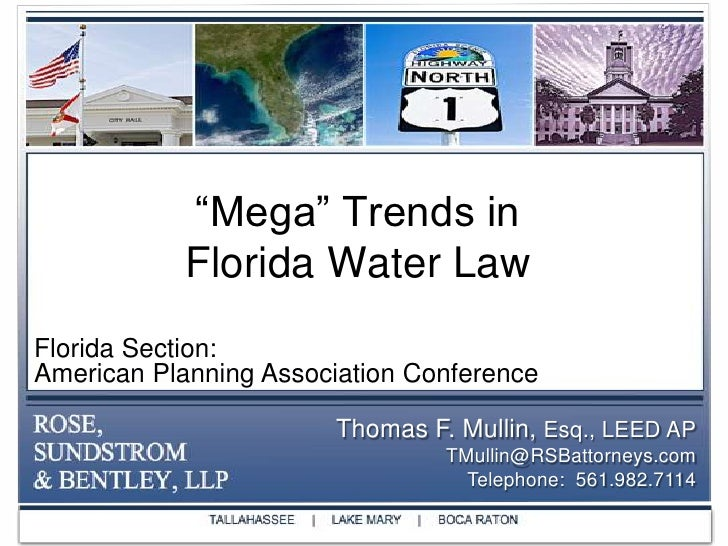 """""""Mega"""" Trends inFlorida Water Law<br />Florida Section:<br />American Planning Association Conference<br />Thomas F. Mulli..."""