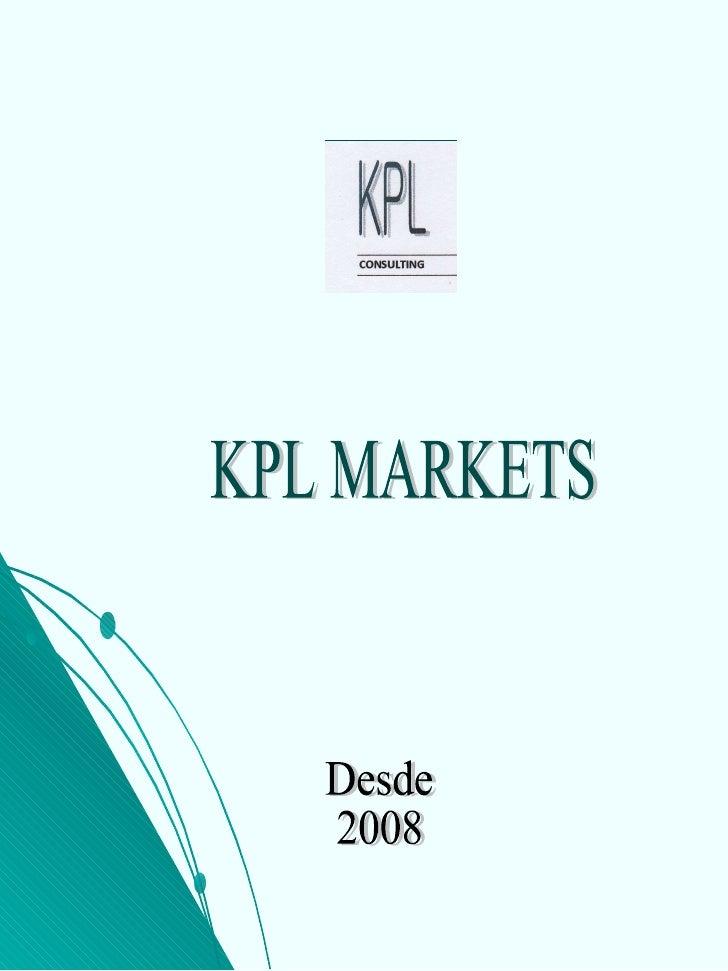 KPL MARKETS Desde 2008