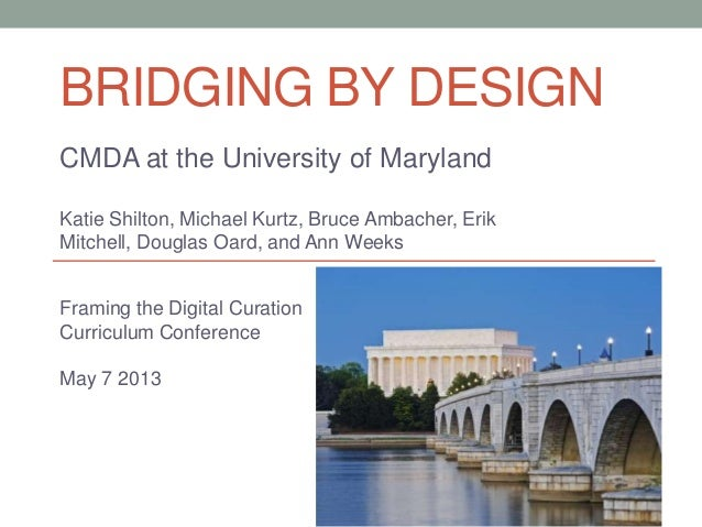 Bridging By Design:  The Curation and Management of Digital Assets Specialization at the University of Maryland