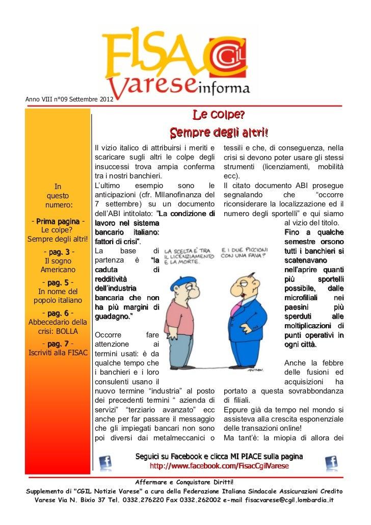 Il numero di Settembre 2012 di Fisac Varese Informa - Le colpe? Sempre deg…