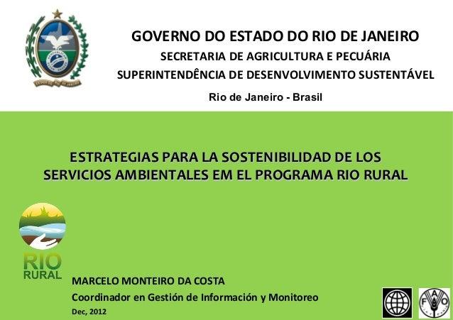 GOVERNO DO ESTADO DO RIO DE JANEIRO SECRETARIA DE AGRICULTURA E PECUÁRIA SUPERINTENDÊNCIA DE DESENVOLVIMENTO SUSTENTÁVEL R...