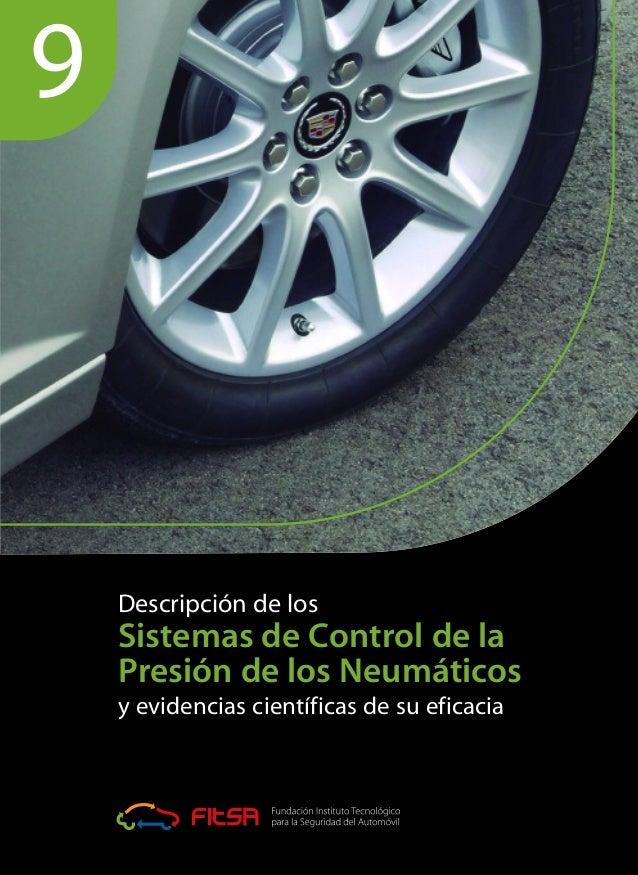 Descripción de los Sistemas de Control de la Presión de los Neumáticos y evidencias científicas de su eficacia 9