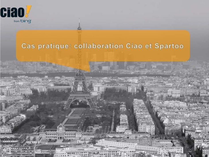 Caspratique: collaboration Ciao et Spartoo<br />