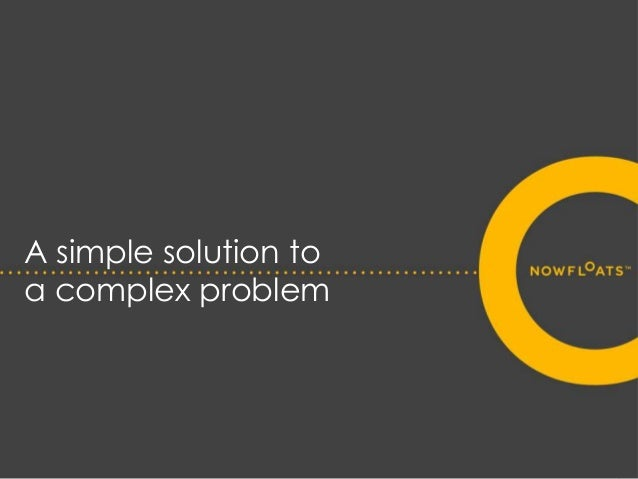 A simple solution to a complex problem