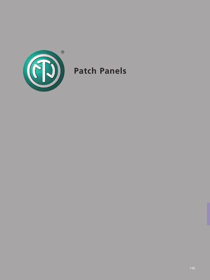 Patch Panels               145