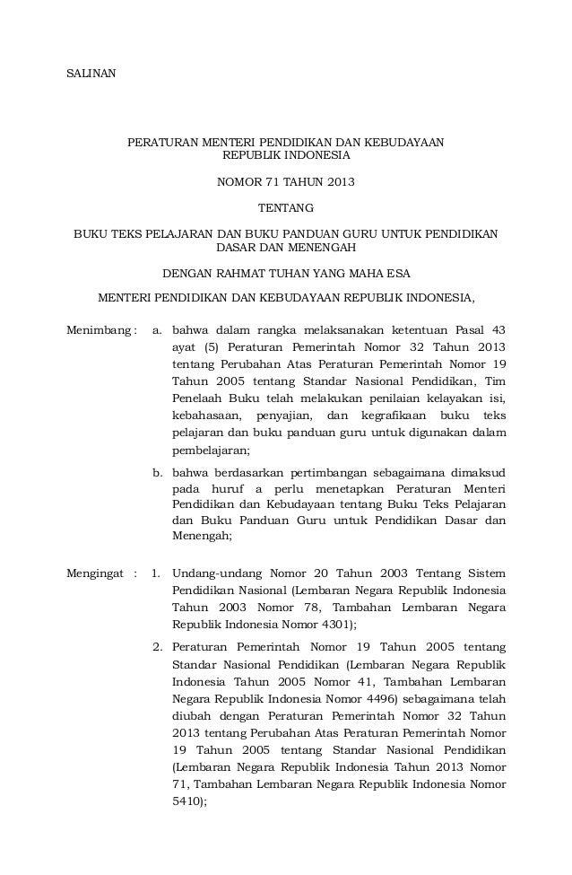 SALINANPERATURAN MENTERI PENDIDIKAN DAN KEBUDAYAANREPUBLIK INDONESIANOMOR 71 TAHUN 2013TENTANGBUKU TEKS PELAJARAN DAN BUKU...