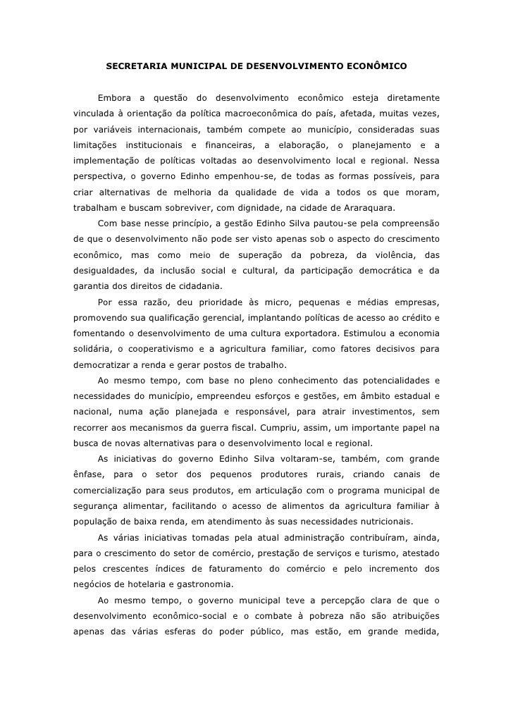 SECRETARIA MUNICIPAL DE DESENVOLVIMENTO ECONÔMICO     Embora       a questão       do    desenvolvimento    econômico     ...