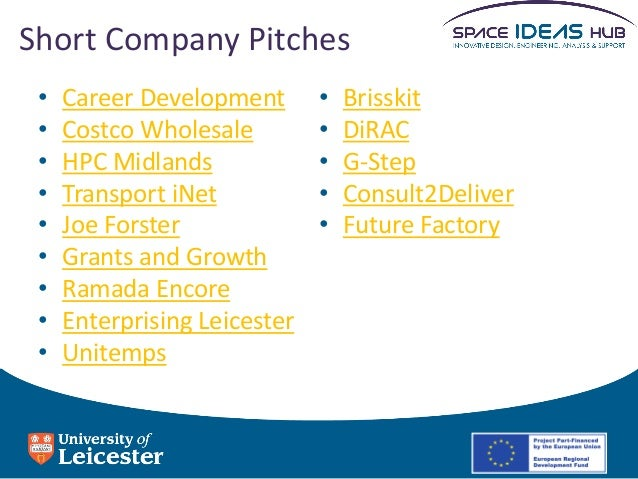 Short Company Pitches • • • • • • • • •  Career Development Costco Wholesale HPC Midlands Transport iNet Joe Forster Grant...