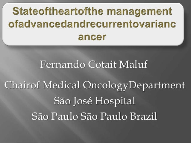 09   state of the art of the management of advanced and recurrent ovarian cancer