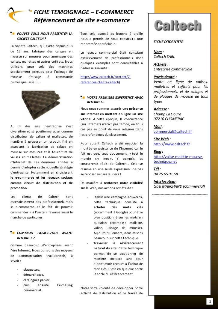 FICHE TEMOIGNAGE – E-COMMERCE                Référencement de site e-commerce    POUVEZ-VOUS NOUS PRESENTER LA            ...