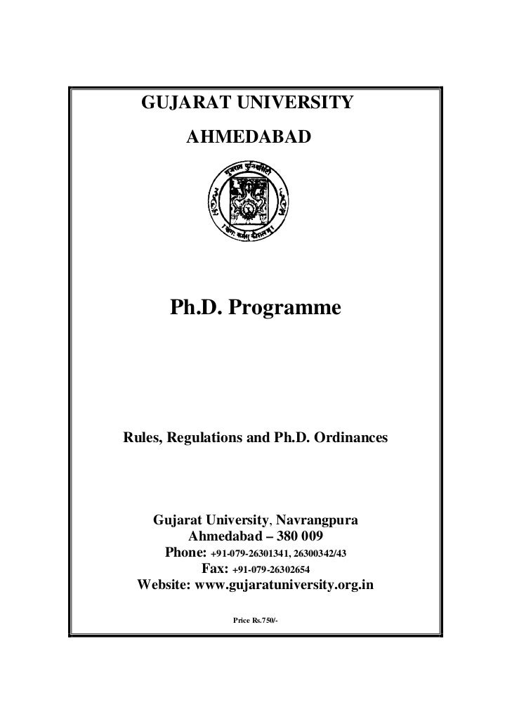 GUJARAT UNIVERSITY          AHMEDABAD       Ph.D. ProgrammeRules, Regulations and Ph.D. Ordinances   Gujarat University, N...