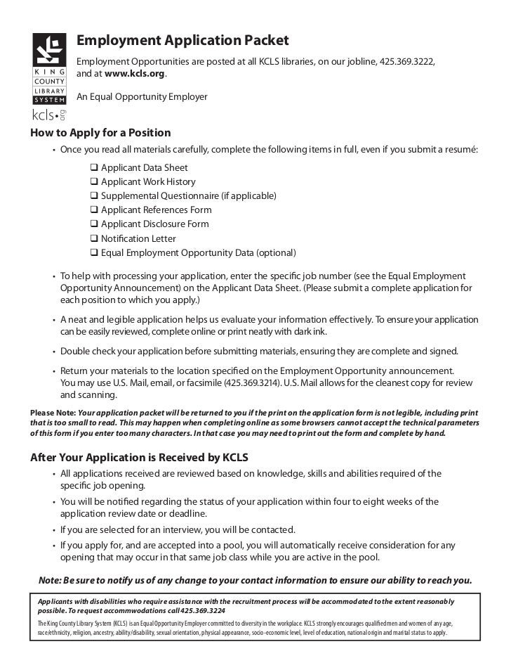 Employment Application Packet                   Employment Opportunities are posted at all KCLS libraries, on our jobline,...