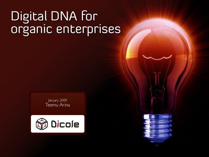 Digital DNA for Organic Enterprises