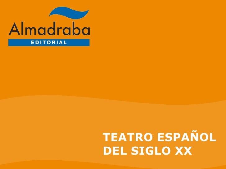 090203 07-teatro-espanol-del-siglo-xx-5231