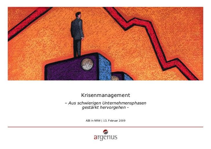 Krisenmanagement – Aus schwierigen Unternehmensphasen         gestärkt hervorgehen -            AIB in NRW | 13. Februar 2...