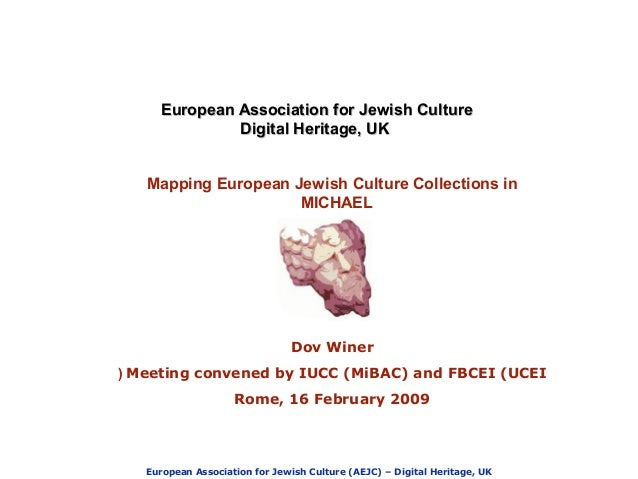 European Association for Jewish Culture (AEJC) – Digital Heritage, UK European Association for Jewish CultureEuropean Asso...