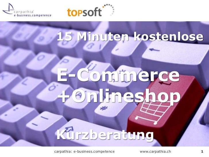 15 Minuten kostenlose E-Commerce +Onlineshop Kurzberatung<br />1<br />