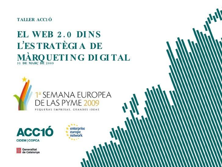 El web 2.0 dins l'estratègia de màrketing digital