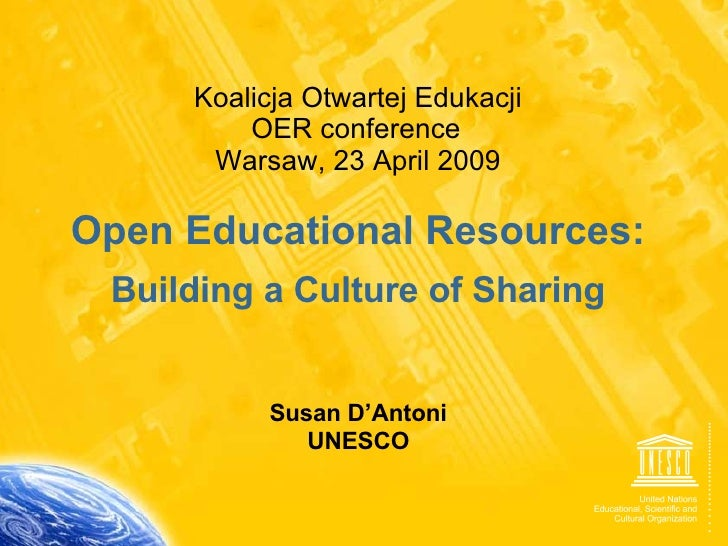 Open Educational Resources. Building a Culture of Sharing