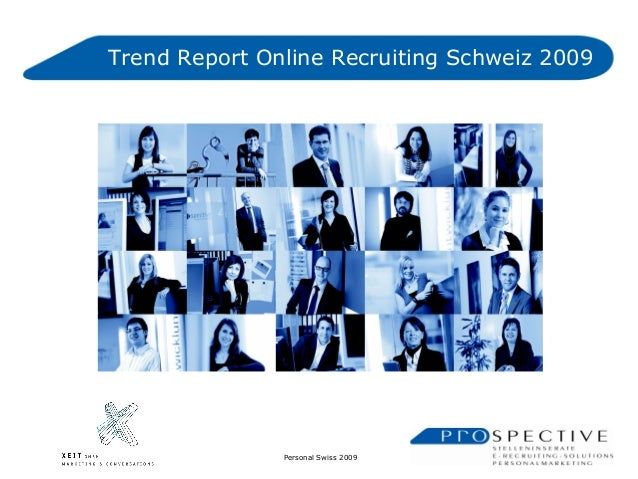 Personal Swiss 2009 Präsentation Prospective Media Services AGPräsentation Prospective Media Services AGTrend Report Onlin...