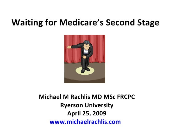 Waiting for Medicare's Second Stage