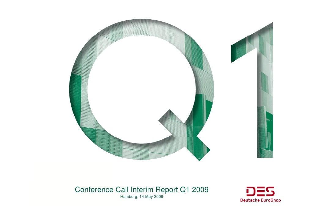 Conference Call I t i R C f        C ll Interim Report Q1 2009                              t             Hamburg, 14 May ...