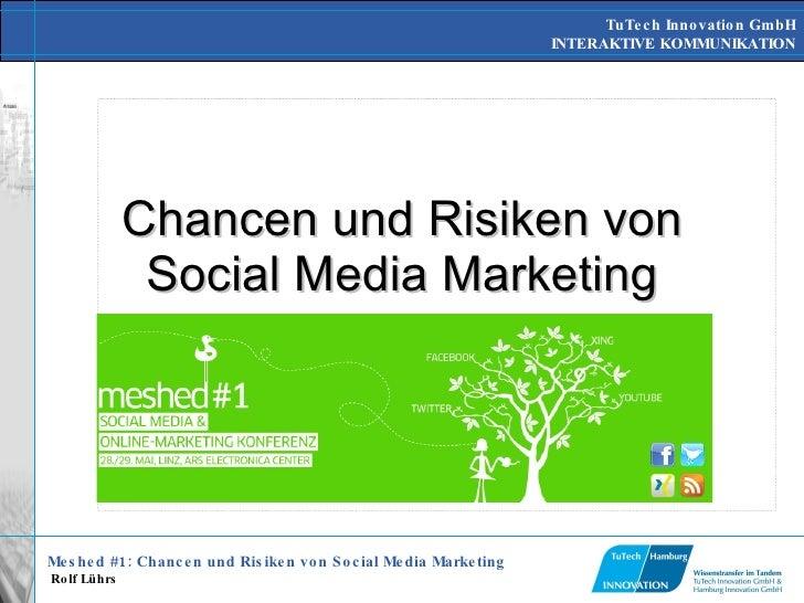 Chancen und Risiken von Social Media Marketing