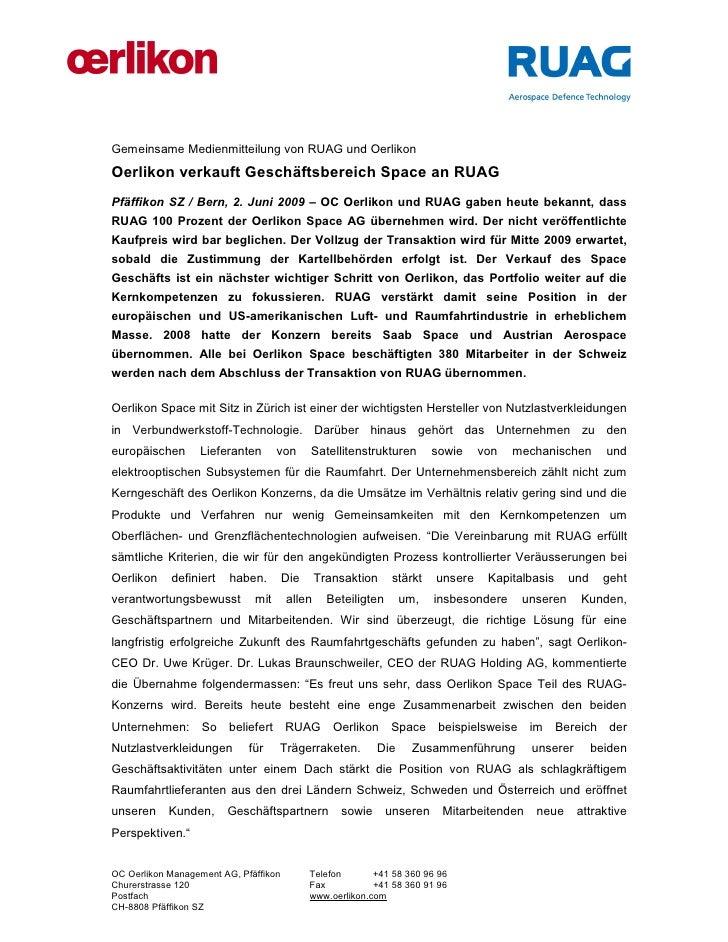 Gemeinsame Medienmitteilung von RUAG und OerlikonOerlikon verkauft Geschäftsbereich Space an RUAGPfäffikon SZ / Bern, 2. J...