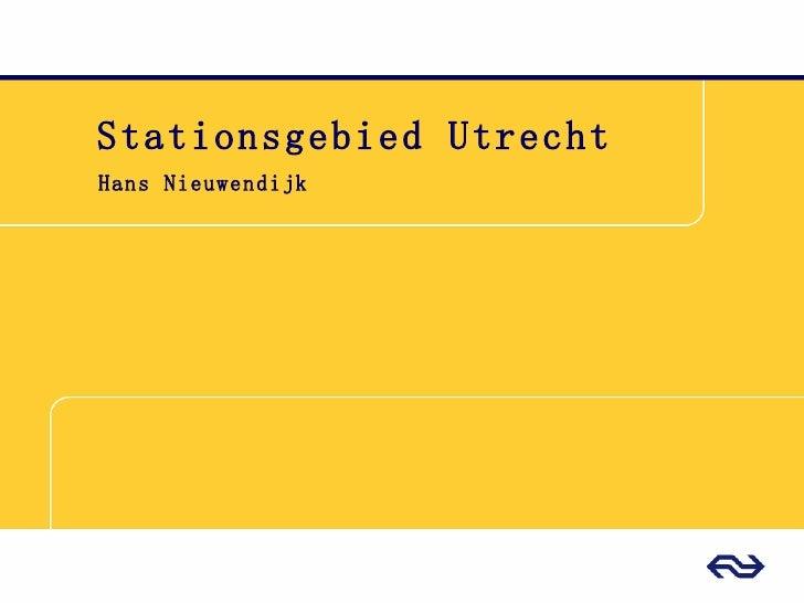 Presentatie Utrecht Centraal
