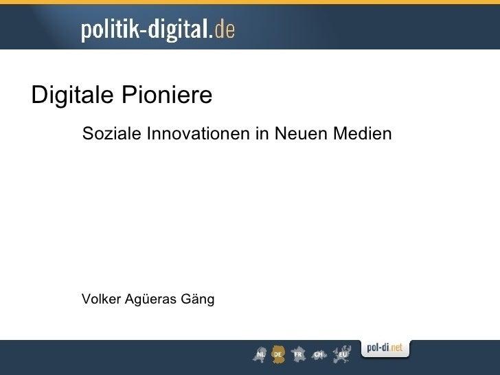 Die digitalen Pioniere - ein gemeinwirtschaftliches Modell auch für Deutschland?