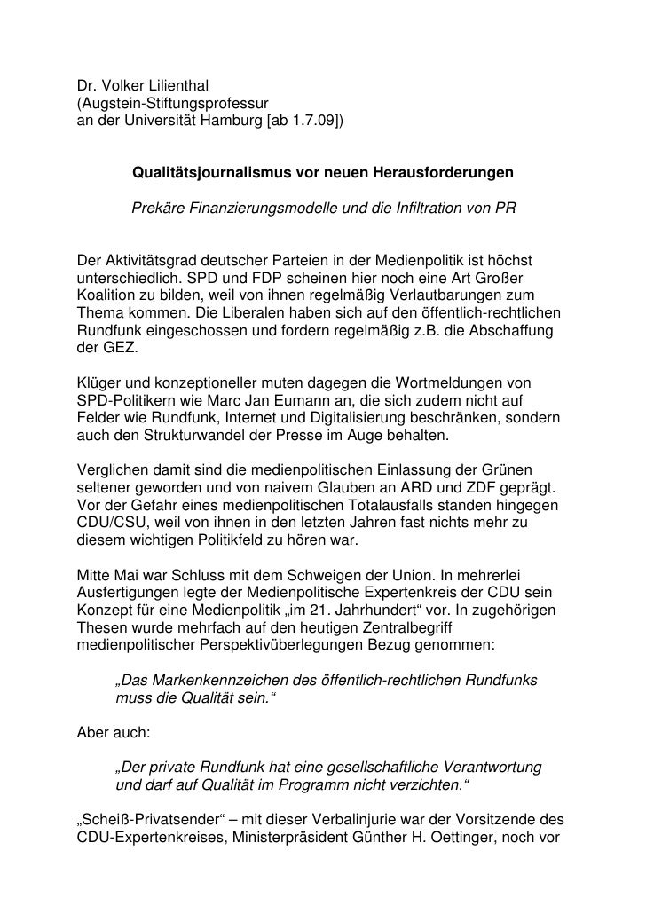 Dr. Volker Lilienthal (Augstein-Stiftungsprofessur an der Universität Hamburg [ab 1.7.09])           Qualitätsjournalismus...