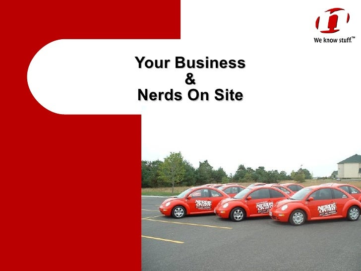 Your Business  &  Nerds On Site