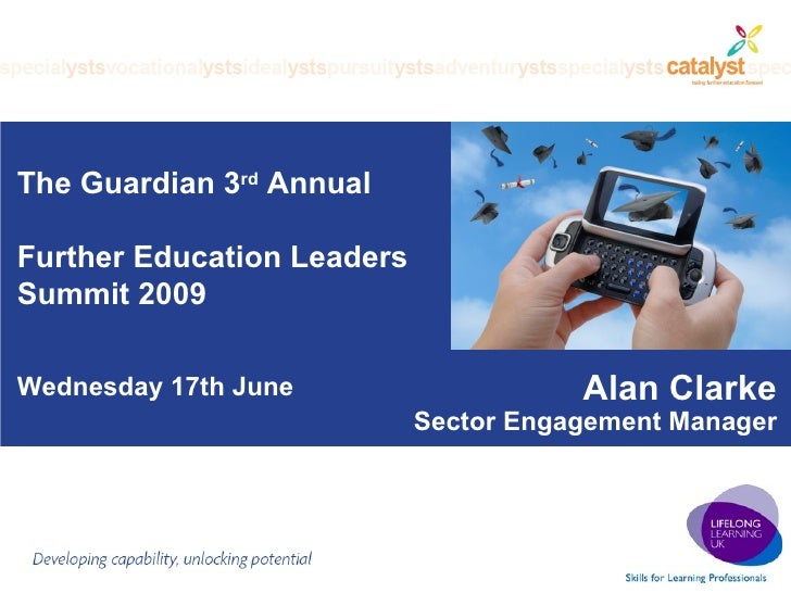 The Guardian 3rd Annual Further Education Leaders Summit 2009