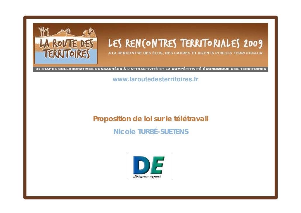 www.laroutedesterritoires.fr     Proposition de loi sur le télétravail       Nicole TURBÉ-SUETENS                  Votre l...