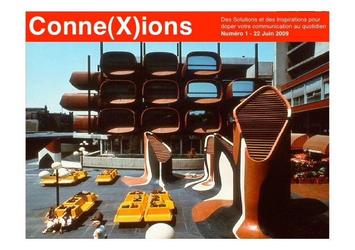 Conne(X)ions                Des Solutions et des Inspirations pour                doper votre communication au quotidien  ...
