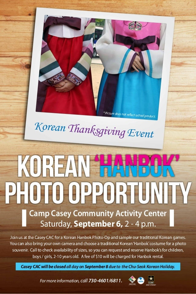 Korean Thanksgiving Event Camp Casey Community Activity Center Saturday, September 6, 2 - 4 p.m. For more information, cal...