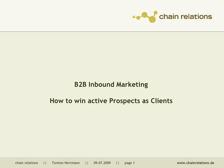 B2B Inbound Marketing: How to win active Prospects as Clients