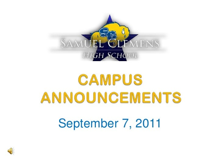 CAMPUS	 ANNOUNCEMENTS<br />September 7, 2011<br />