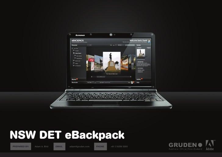NSW DET eBackpack PREPARED BY:   Adam A. Bird   EMAIL:   adam@gruden.com   PHONE:   +61 2 8256 5300                       ...