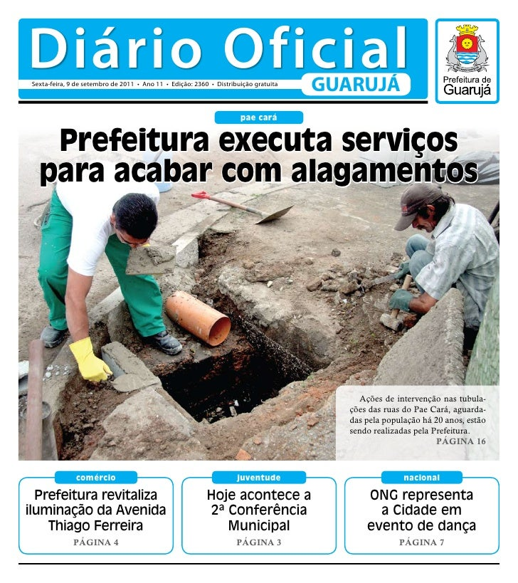 Diário Oficial Sexta-feira, 9 de setembro de 2011 • Ano 11 • Edição: 2360 • Distribuição gratuita                         ...